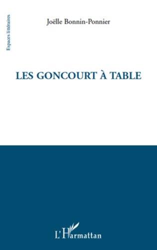 Les Goncourt à table