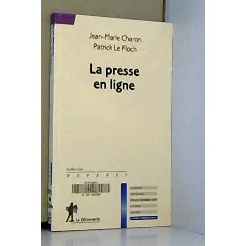 La presse en ligne (Anglais) de Patrick LE FLOCH ,Jean-Marie CHARON ( 17 mars 2011 )