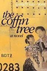 The Coffin Tree: A Novel