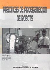 Descargar Libro Prácticas de Programación de Robots de Eduardo Vendrell Vidal