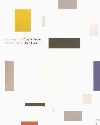 La peinture de Claude Rutault expose celle de Jean Gorin
