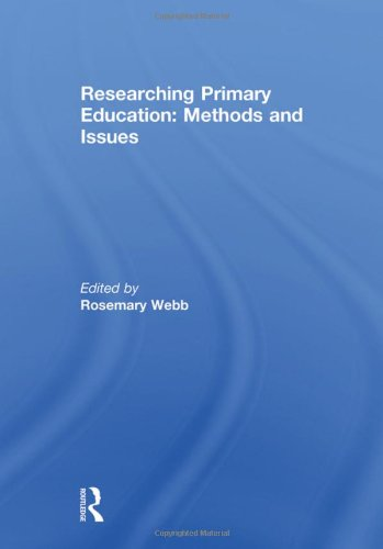Researching Primary Education: Methods and Issues