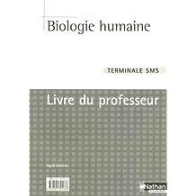 Biologie Tle SMS : Livre du professeur by Ingrid Fanchon (2005-05-31)