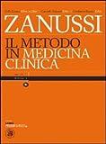 Scarica Libro Il metodo in medicina clinica Ediz illustrata (PDF,EPUB,MOBI) Online Italiano Gratis