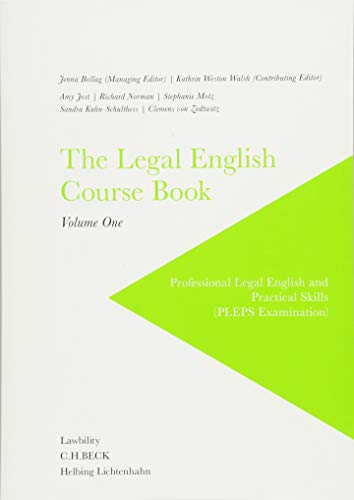The Legal English Course Book Vol. I: Professional Legal English and Practical Skills (PLEPS Examination)