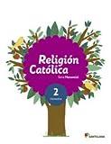 RELIGION CATOLICA SERIE MANANTIAL 2 PRIMARIA - 9788468029542