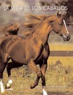 La vida de los caballos por Jane Holderness-Roddam
