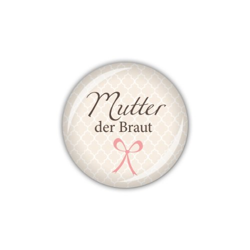 "Button ""Mutter der Braut"""