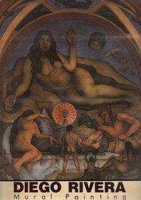Diego Rivera: Mural painting por Diego Rivera