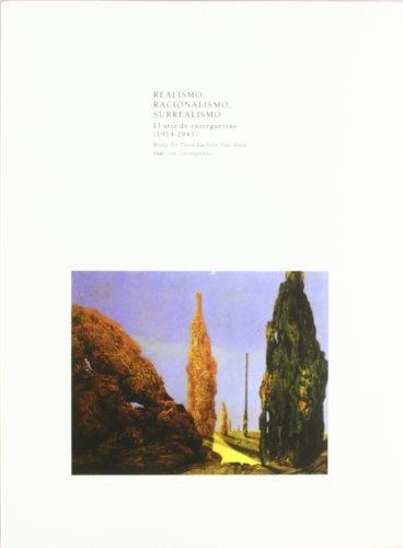 Realismo, Racionalismo y Surrealismo (Arte contemporáneo)