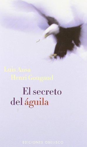 El secreto del águila (NARRATIVA)