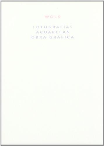 Fotografias Acuarelas Obra Grafica por Wols