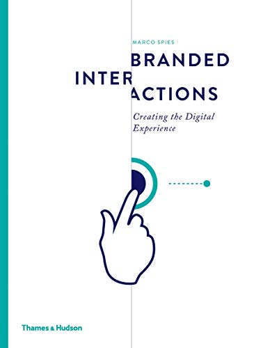 Branded Interactions: Creating the Digital Experience