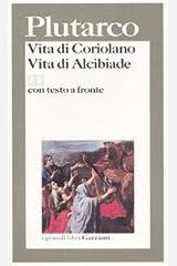 Vita di Coriolano-Vita di Alcibiade. Testo greco a fronte Paperback