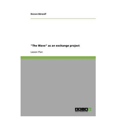 the-wave-as-an-exchange-project-paperback-common