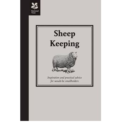 [( Sheep Keeping: Inspiration and Practical Advice for Would-be Smallholders )] [by: Richard Spencer] [Jul-2010]