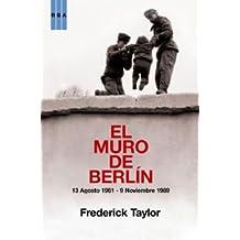 El muro de berlin (HISTORIA)