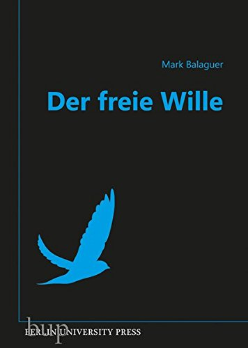 Der freie Wille: Übersetzt von Andreas Simon dos Santos