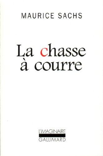 La Chasse à courre par Maurice Sachs