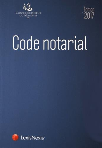 Code notarial 2017 par Frédéric Hebert