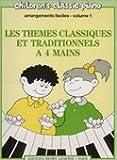 Themes Best Deals - Les thèmes classiques et traditionnels à 4 mains, arrangements faciles, volume 1
