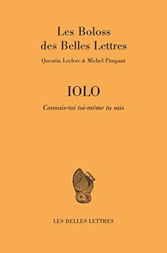 Livre gratuits en ligne IOLO: Connais-toi toi-même, tu sais (Romans, Essais, Poésie, Documents) pdf