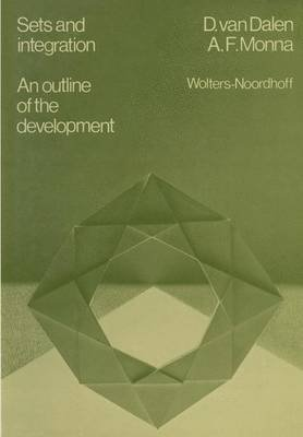 [(Sets and integration An outline of the development)] [By (author) D. Van Dalen] published on (October, 2011)
