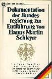 Dokumentation der Bundesregierung zur Entführung von Hanns Martin Schleyer