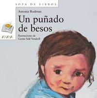 Un puñado de besos (Literatura Infantil (6-11 Años) - Sopa De Libros)