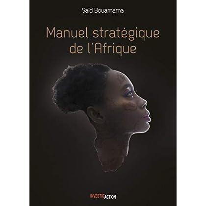 Manuel stratégique de l'Afrique : Tome 2