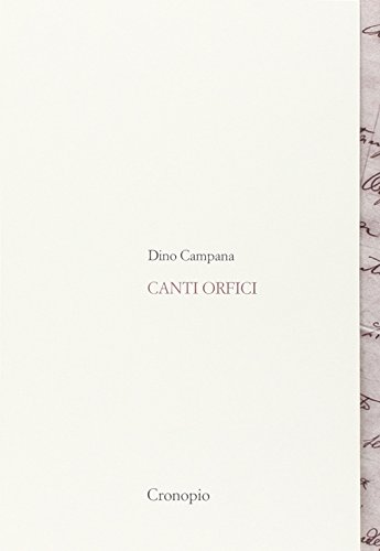 Canti orfici. Con Quaderno (rist. anast. 1914). Con CD Audio formato MP3