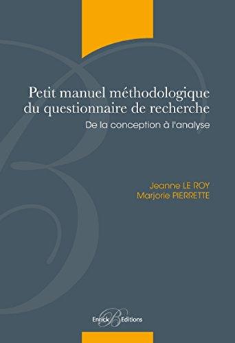 Petit manuel méthodologique du questionnaire de recherche - De la conception à l'analyse