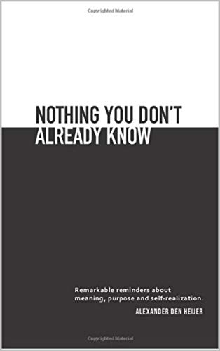 Nothing you dont already know: Remarkable reminders about meaning ...