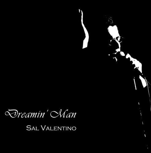 Dreamin' Man by Sal Valentino (2011-03-15)