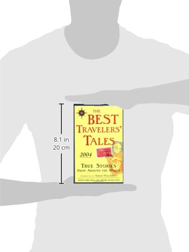 The Best Travelers' Tales: True Stories from Around the World (Best Travel Writing)
