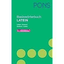 PONS Basiswörterbuch Latein: Latein - Deutsch / Deutsch - Latein. Mit 40.000 Stichwörtern & Wendungen