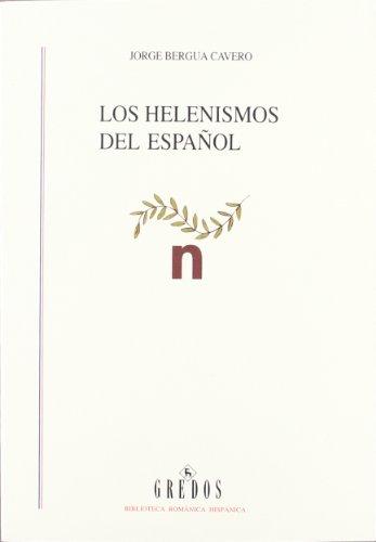 Helenismos español (VARIOS GREDOS) por Jorge Bergua Cavero