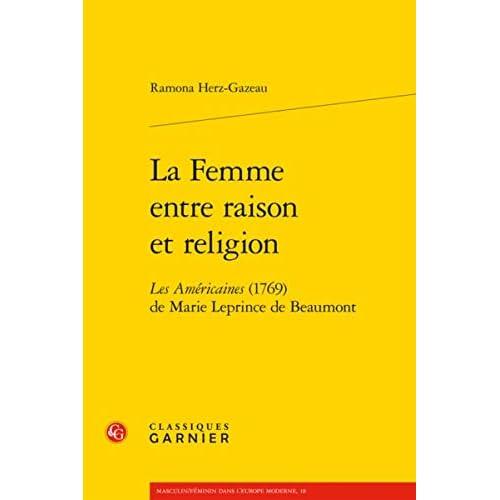 La Femme entre raison et religion : Les Américaines (1769) de Marie Leprince de Beaumont