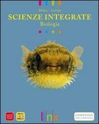 Scienze integrate. Biologia. Con espansione online. Per le Scuole superiori