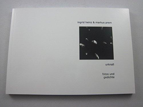 Urknall: fotos und gedichte