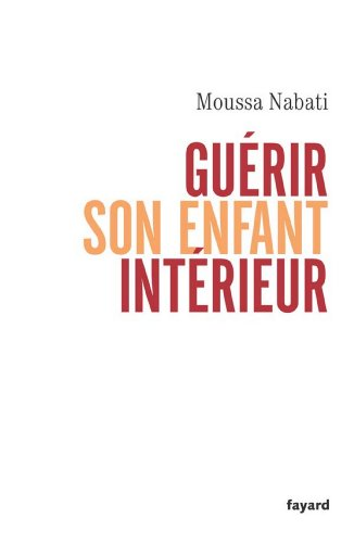 Gurir son enfant intrieur (Documents)