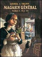 Magasin Général, intégrale de tomes 1 à 7 en trois volumes.