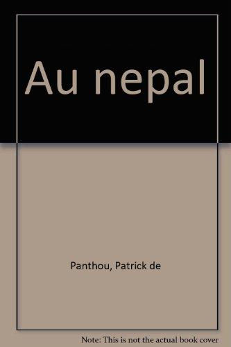 Au Népal par Patrick de Panthou