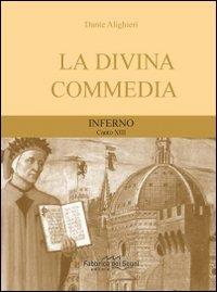 Divina Commedia. Inferno canto 13°
