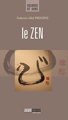 Le Zen: Un essai pour trouver le bonheur à travers le bouddhisme (Essence et sens)