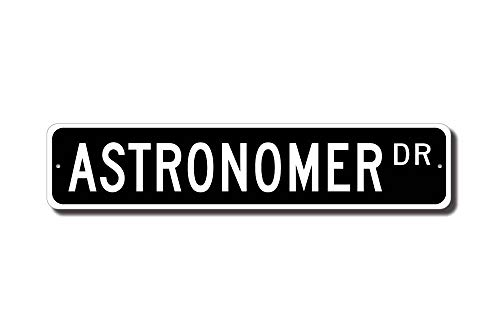 qidushop Astronomer Geschenk Astronomer Schild Astronomer Dekor Stargazer Schild Stargazer Geschenk Straßenschild Outdoor Schild Geschenk Lustiges Metall Blechschild Wanddeko