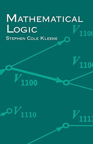 Mathematical Logic (Dover Books on Mathematics)