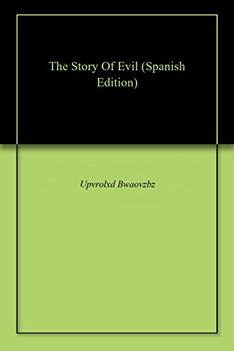 The Story Of Evil