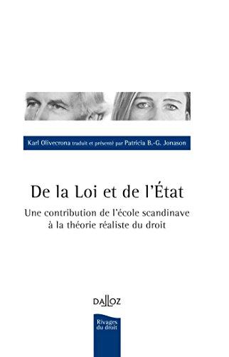 De la Loi et de l'État. Une contribution de l'école scandinave à la théorie réaliste du droit