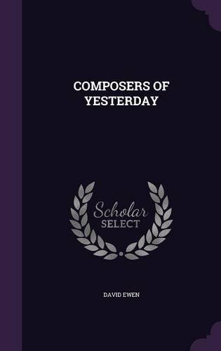 COMPOSERS OF YESTERDAY